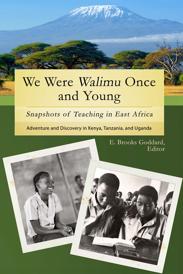 We Were Walimu Once and Young - Goddard, ed.