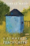 A Summer in Peach Creek - Michele Malo