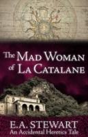 The Mad Woman of La Catalane
