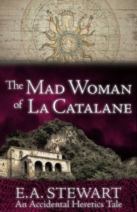 The Mad Woman of La Catalane