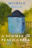 A Summer in Peach Creek by Michele Malo