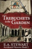 Trebuchets in the Garden