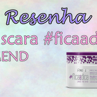 Resenha: Máscara Amend #FICAADICA - save the hair