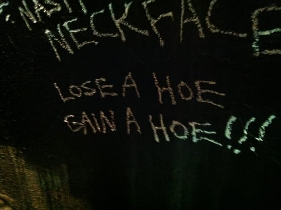 Neck Face Lose a Hoe Gain A Hoe!. Photo: Dan Levy