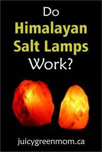 Do Himalayan Salt Lamps Work? - juicy green mom