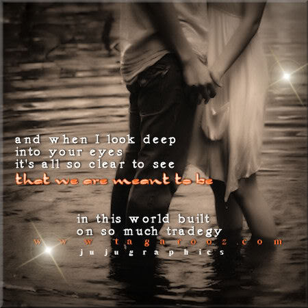 And when I look deep into your eyes its all so clear to see  Graphics quotes comments images