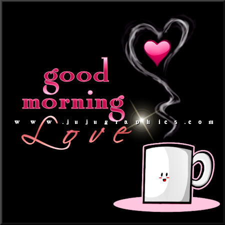 Good Morning Love 3 Graphics Quotes Comments Images
