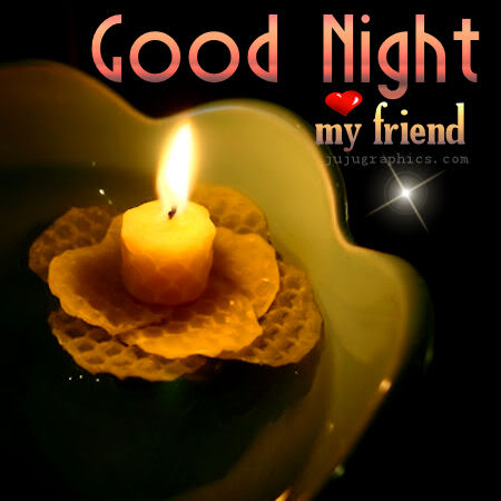 Good Night My Friend Graphics Quotes Comments Images