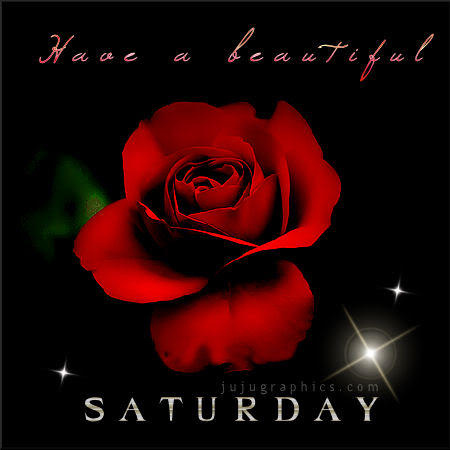 Have A Beautiful Saturday 7 Graphics Quotes Comments