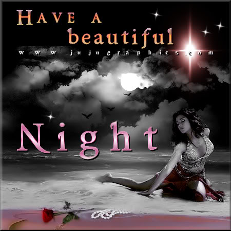 Have A Beautiful Night 8 Graphics Quotes Comments