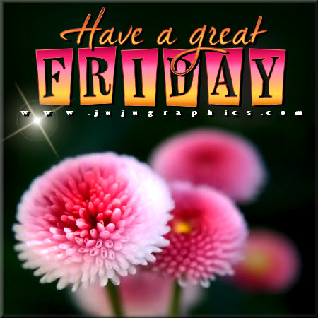 Have A Great Friday 44 Graphics Quotes Comments