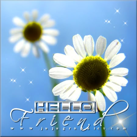 Hello Friend 7 Graphics Quotes Comments Images Amp Greetings For Myspace Facebook Twitter