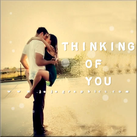 Thinking Of You 57 Graphics Quotes Comments Images Amp Greetings For Myspace Facebook