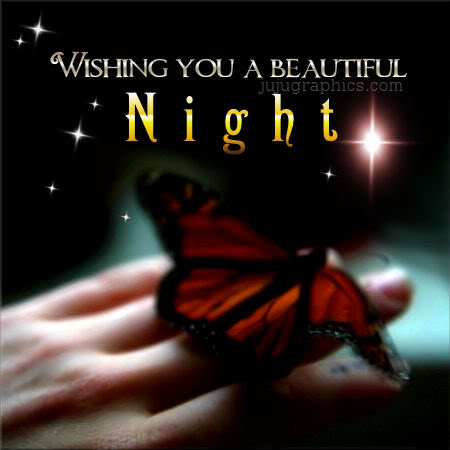 Wishing you a beautiful night 2  Graphics quotes comments images  greetings for Myspace