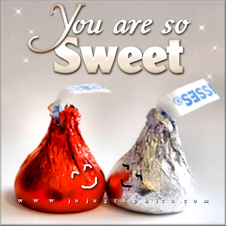 You Are So Sweet Graphics Quotes Comments Images Amp Greetings For Myspace Facebook Twitter