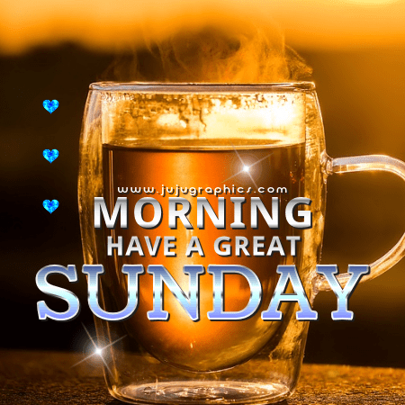 Morning Have A Great Sunday Graphics Quotes Comments Images Amp Greetings For Myspace