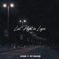 "DOWNLOAD: Ozone & Tey Chaplain - ""Last Night In Lagos"""