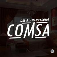 """JBAudio: Del B & Harrysong - """"Comsa"""""""