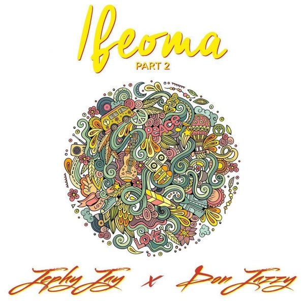 Jephy Jay ft. Don Jazzy – Ifeoma (Part 2)