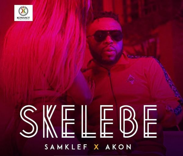 Samklef ft Akon - Skelebe