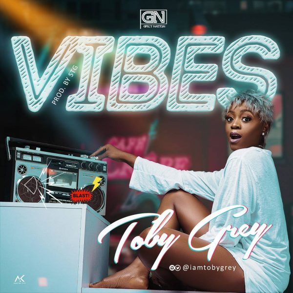 Toby Grey – Vibes
