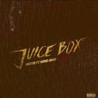 Mystro - Juice Box ft. Nonso Amadi