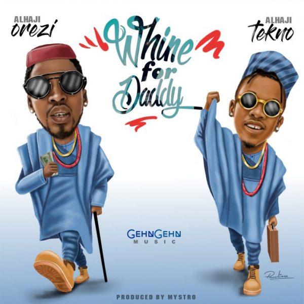 Orezi feat. Tekno - Whine For Daddy