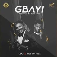 CDQ ft. Kiss Daniel - Gbayi
