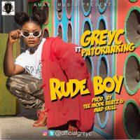 GregC - Rude Boy ft Patoranking
