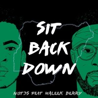 Not3s - Sit Back Down ft. Maleek Berry