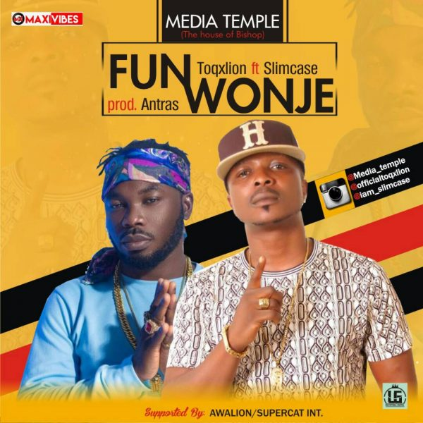 Toqxlion ft. Slimcase - Fun Wonje (Prod. by Antras)
