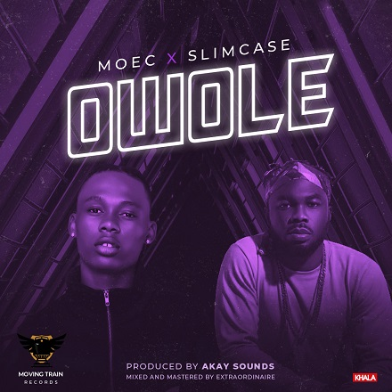 Moec ft. Slimcase - Owole