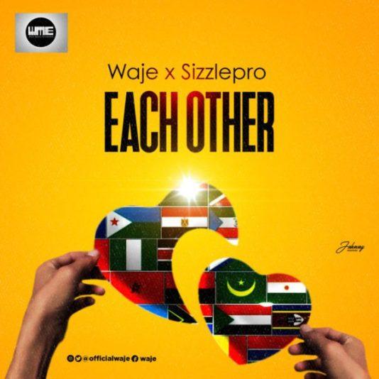 Waje & Sizzle Pro – Each Other
