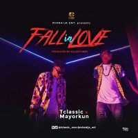 T Classic ft Mayorkun - Fall In Love (Prod By Killertunes)