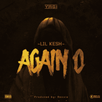 Lil Kesh - Again O (Prod. Rexxie)