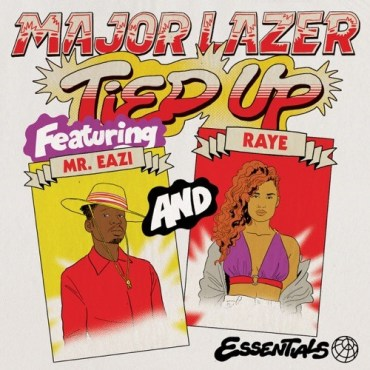 Major Lazer – Tied Up ft. Mr. Eazi & Raye