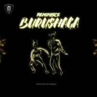 Reminisce - Burushaga