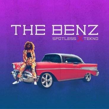 Spotless - The Benz ft. Tekno