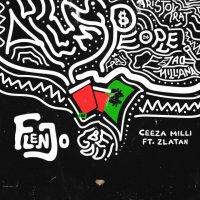 Ceeza Milli – Flenjo ft. Zlatan