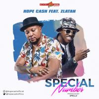 Hope Cash & Zlatan - Special Number