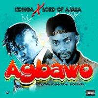 Konga ft. Lord of Ajasa — Agbawo