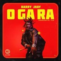 Barry Jhay – O Ga Ra
