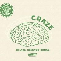 Oxlade, Reekado Banks - Craze