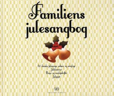 Familien julesangbog, julesangbog for familien, julesangshæfte, klassiske julesange i bog, bog med danske julesange,