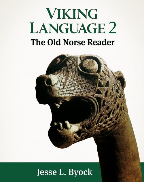 Cover of Viking Language 2, Old Norse Reader, Learn Old Norse, Runes, and Icelandic Sagas, by Jesse L. Byock from Jules William Press juleswilliampress.com
