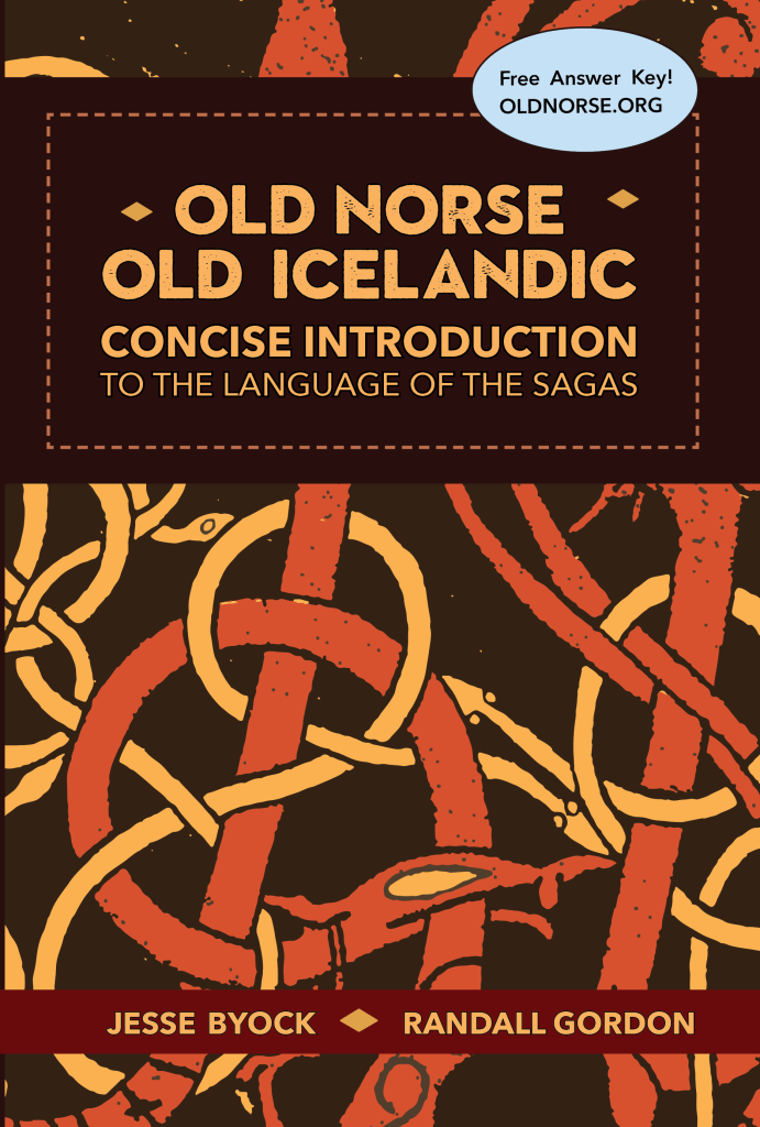 The cover for Old Norse - Old Icelandic: Concise Introduction to the Language of the Sagas