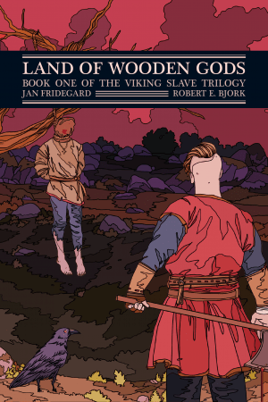The cover for Land of Wooden Gods: Book One of the Viking Slave Trilogy