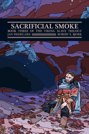 The cover of Sacrificial Smoke: Book Three of the The Viking Slave Trilogy