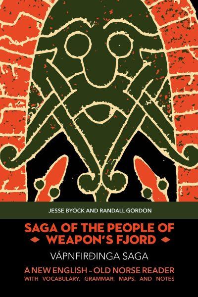 Saga of the People of Weapons Fjord jesse Byock randall gordon j