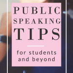 Tips for Public Speaking In High School & College